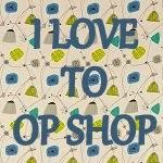 badge i love to op shop